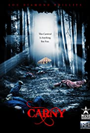 Carny (2009) Poster - Movie Forum, Cast, Reviews