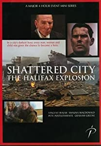 Watchers 3 movie Shattered City: The Halifax Explosion [320x240]