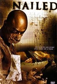 Nailed (2007) film en francais gratuit