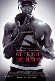 50 Cent in Get Rich or Die Tryin' (2005)