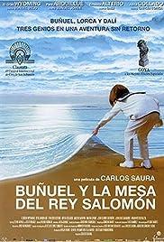 Buñuel y la mesa del rey Salomón Poster