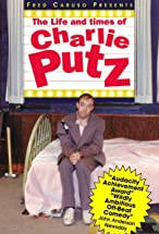 Primary image for The Life and Times of Charlie Putz
