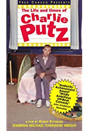 The Life and Times of Charlie Putz () filme kostenlos