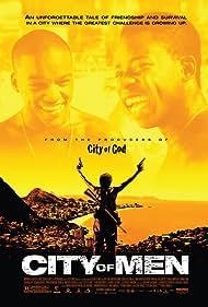 Cidade dos Homens (2007)