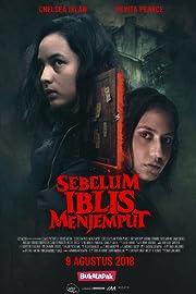 Sebelum Iblis Menjemput (2018) Subtitle Indonesia WEB-DL 480p & 720p