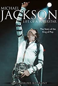 Primary photo for Michael Jackson: Life of a Superstar