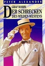 Graf Bobby, der Schrecken des wilden Westens Poster