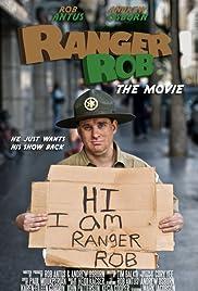 Ranger Rob: The Movie Poster