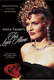 Ivana Trump's For Love Alone Poster
