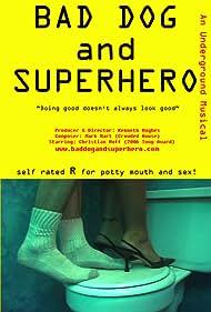 Bad Dog and Superhero (2014)