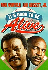 It's Good to Be Alive Poster