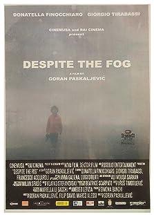 Nonostante la nebbia (2019)