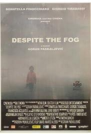 Nonostante la nebbia Poster