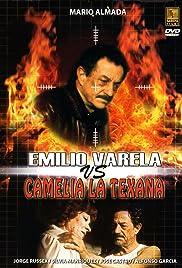 Emilio Varela vs Camelia la Texana Poster