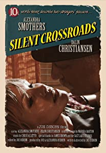 Watching movie dvd Silent Crossroads by none [pixels]