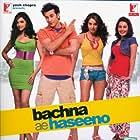 Bachna Ae Haseeno (2008)