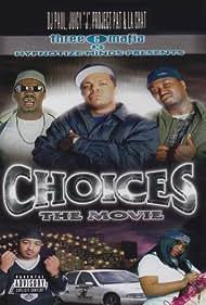 Three 6 Mafia: Choices - The Movie (2001)