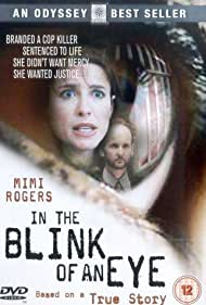 Mimi Rogers in In the Blink of an Eye (1996)