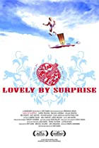 Lovely by Surprise (2007) Poster