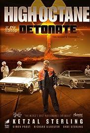 High Octane: Detonate Poster