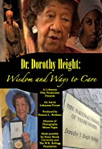Dr. Dorothy I. Height: Wisdom and Ways to Care