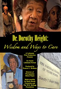 Absolutly free downloadable movies Dr. Dorothy I. Height: Wisdom and Ways to Care by [XviD]