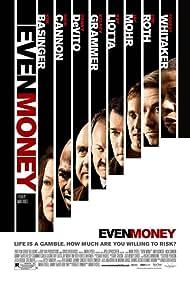Even Money (2008) Poster - Movie Forum, Cast, Reviews