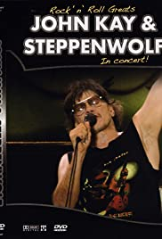 Rock 'n' Roll Greats: John Kay & Steppenwolf Poster