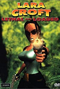 Primary photo for Lara Croft: Lethal and Loaded