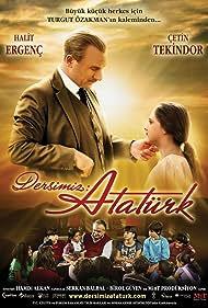 Çetin Tekindor, Halit Ergenç, and Miray Daner in Dersimiz: Atatürk (2010)
