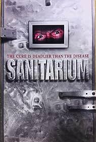 Sanitarium (2003) Poster - Movie Forum, Cast, Reviews
