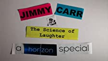 Jimmy Carr & the Science of Laughter: A Horizon Special