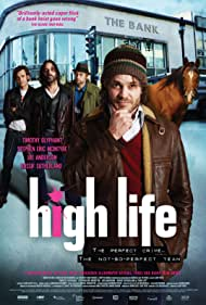 Stephen Eric McIntyre, Timothy Olyphant, Rossif Sutherland, and Joe Anderson in High Life (2009)