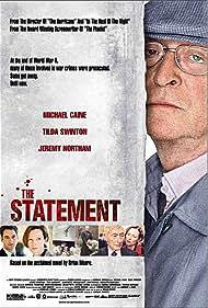 Michael Caine, Jeremy Northam, John Neville, and Tilda Swinton in The Statement (2003)