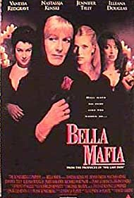 Nastassja Kinski, Jennifer Tilly, Vanessa Redgrave, and Illeana Douglas in Bella Mafia (1997)