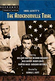 The Andersonville Trial (1970) Poster - Movie Forum, Cast, Reviews