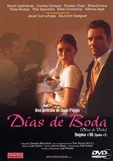 Días de boda (2002)