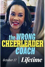 The Wrong Cheerleader Coach