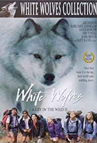 Primary photo for White Wolves: A Cry in the Wild II