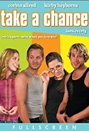 Take a Chance (2006) Poster - Movie Forum, Cast, Reviews