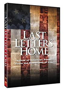 Watch hollywood movies trailers free Last Letters Home: Voices of American Troops from the Battlefields of Iraq by [320p]