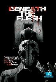 Beneath the Flesh Poster
