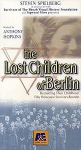 The Lost Children of Berlin Allan Holzman