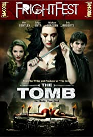 The Tomb (2009) Poster - Movie Forum, Cast, Reviews