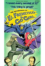 The Adventures of El Frenetico and Go Girl () filme kostenlos
