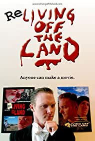 Re-Living Off the Land (2009)