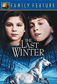 The Last Winter(1989) Poster - Movie Forum, Cast, Reviews