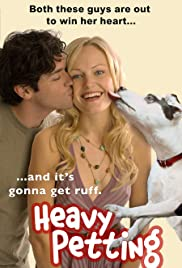 Heavy Petting (2007) Poster - Movie Forum, Cast, Reviews