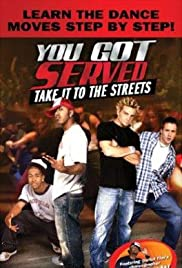 You Got Served, Take It to the Streets Poster