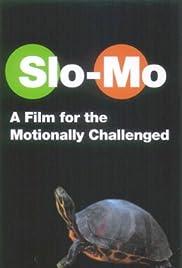 Slo-Mo Poster